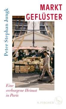 Peter Stephan Jungk: Marktgeflüster, Buch