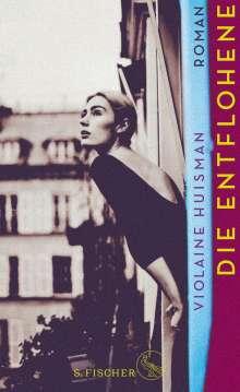Violaine Huisman: Die Entflohene, Buch