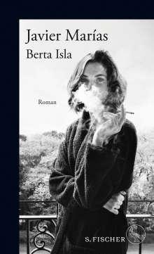 Javier Marías: Berta Isla, Buch