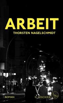 Thorsten Nagelschmidt: Arbeit, Buch