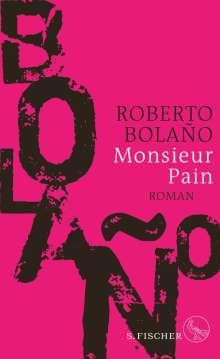 Roberto Bolaño: Monsieur Pain, Buch