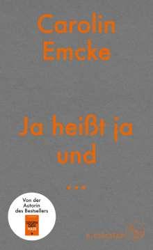 Carolin Emcke: Ja heißt ja und ..., Buch