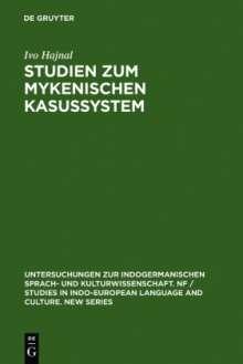 Ivo Hajnal: Studien zum mykenischen Kasussystem, Buch