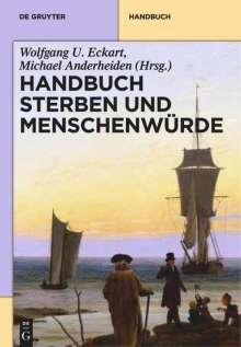 Handbuch Sterben und Menschenwürde. 3 Bände, Buch