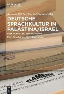 Andreas Kilcher: Deutsche Sprachkultur in Palästina/Israel, Buch