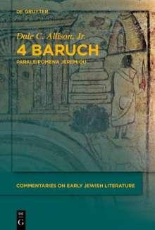 Dale C. Allison: 4 Baruch, Buch