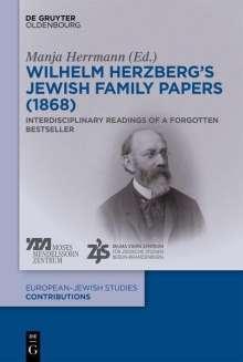 Manja Herrmann: Wilhelm Herzberg's Jewish Family Papers (1868), Buch