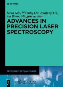 Kelin Gao: Advances in Precision Laser Spectroscopy, Buch