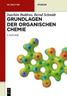 Joachim Buddrus: Grundlagen der Organischen Chemie, Buch