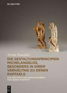 Erwin Panofsky: Die Gestaltungsprincipien Michelangelos, besonders in ihrem Verhältnis zu denen Raffaels, Buch