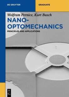 Wolfram Pernice: Nano-Optomechanics, Buch