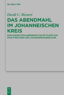 David C. Bienert: Das Abendmahl im johanneischen Kreis, Buch