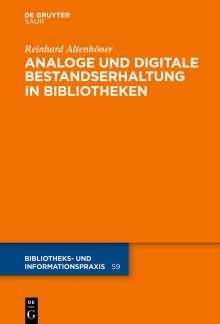 Reinhard Altenhöner: Analoge und digitale Bestandserhaltung in Bibliotheken, Buch