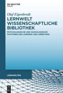 Olaf Eigenbrodt: Lernwelt Wissenschaftliche Bibliothek, Buch