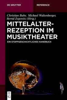 Mittelalterrezeption im Musiktheater, Buch