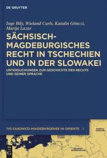 Inge Bily: Sächsisch-magdeburgisches Recht in Tschechien und in der Slowakei, Buch