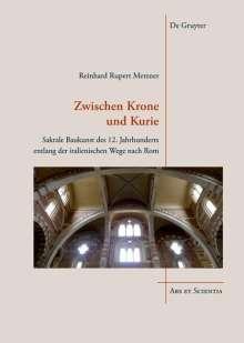 Reinhard Rupert Metzner: Zwischen Krone und Kurie, Buch