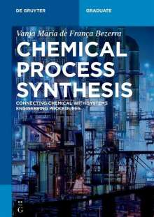Vanja Maria de Franca Bezerra: Chemical Process Synthesis, Buch