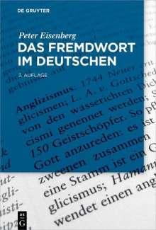 Peter Eisenberg: Das Fremdwort im Deutschen, Buch