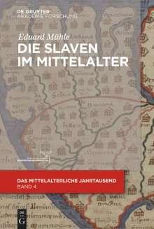 Eduard Mühle: Die Slaven im Mittelalter, Buch