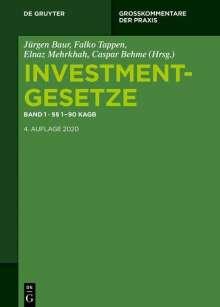 Investmentgesetze 1. §§ 1 - 90 KAGB; InvStG, Buch