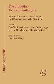 Das Nachlassinventar und Ergänzungen zu den Drucken und Handschriften, Buch