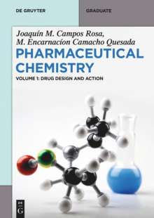 Joaquín M. Campos Rosa: Pharmaceutical Chemistry. Volume1: Drug Design and Action, Buch