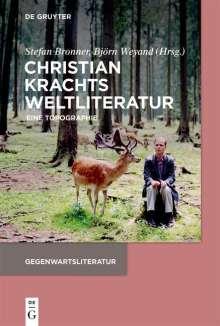 Christian Krachts Weltliteratur, Buch