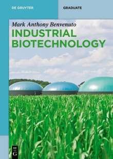 Mark Anthony Benvenuto: Industrial Biotechnology, Buch