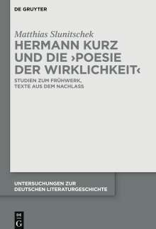 Matthias Slunitschek: Hermann Kurz und die 'Poesie der Wirklichkeit', Buch
