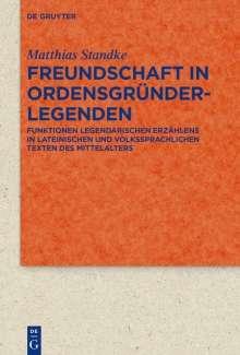 Matthias Standke: Freundschaft in Ordensgründerlegenden, Buch