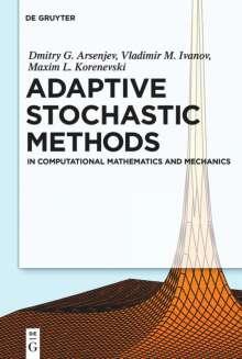 Dmitry G. Arseniev: Adaptive Stochastic Methods, Buch