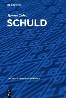 Benno Zabel: Schuld, Buch