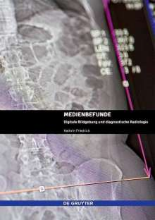 Kathrin Friedrich: Medienbefunde, Buch