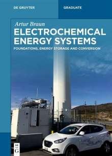 Artur Braun: Electrochemical Energy Systems, Buch