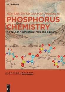 Yufen Zhao: Phosphorus Chemistry, Buch