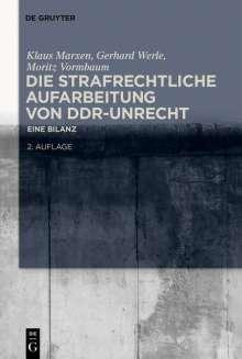 Die strafrechtliche Aufarbeitung von DDR-Unrecht, Buch
