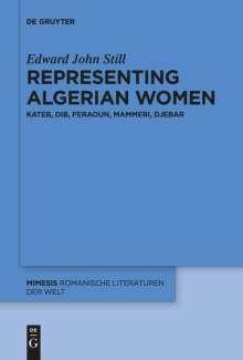 Edward John Still: Representing Algerian Women, Buch