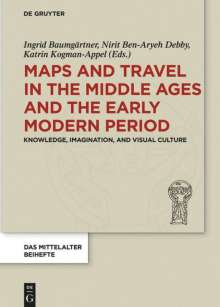 Maps and Travel in the Middle Ages and the Early Modern Period, Buch