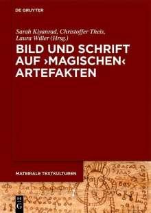 Bild und Schrift auf 'magischen' Artefakten, Buch