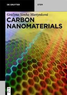 Grazyna Simha Martynková: Carbon Nanomaterials, Buch