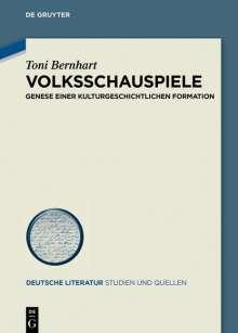 Toni Bernhart: Volksschauspiele, Buch