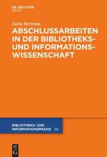 Jutta Bertram: Abschlussarbeiten in der Bibliotheks- und Informationswissenschaft, Buch