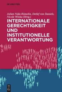 Internationale Gerechtigkeit und institutionelle Verantwortung, Buch