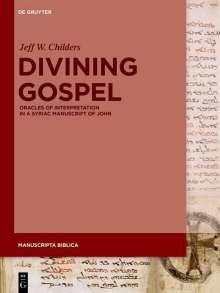 Jeff W. Childers: Divining Gospel, Buch