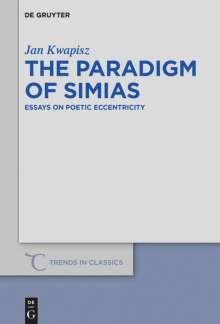 Jan Kwapisz: The Paradigm of Simias, Buch