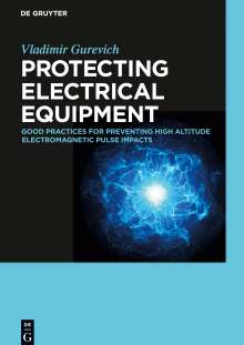 Vladimir Gurevich: Protecting Electrical Equipment, Buch