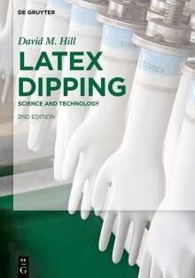 David M. Hill: Latex Dipping, Buch