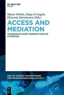 Access and Mediation, Buch