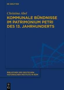 Christina Abel: Kommunale Bündnisse im Patrimonium Petri des 13. Jahrhunderts, Buch